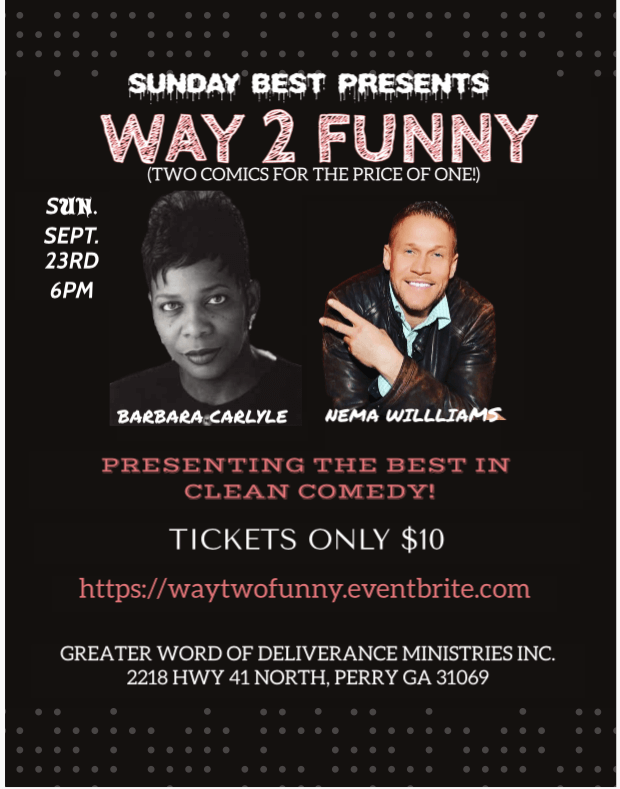 Sunday Best presents: WAY 2 FUNNY Barbara Carlyle & Nema Williams