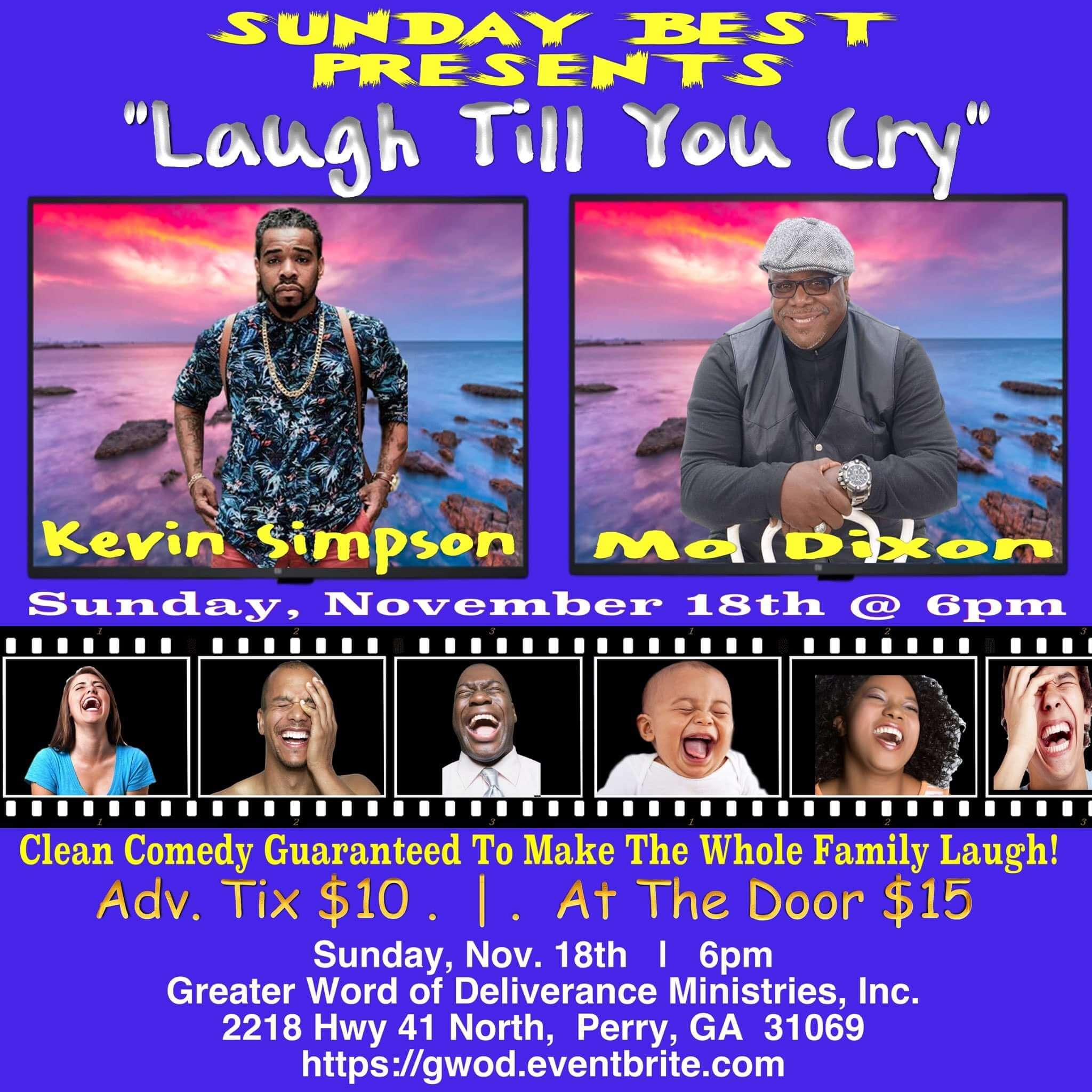 "SUNDAY BEST PRESENTS: ""Laugh Till You Cry"""
